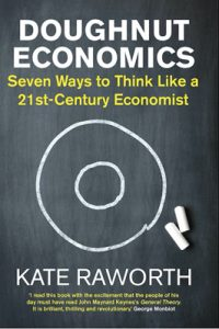 What's the 8th way to think like a 21st century economist? Kate Raworth wants to hear from you