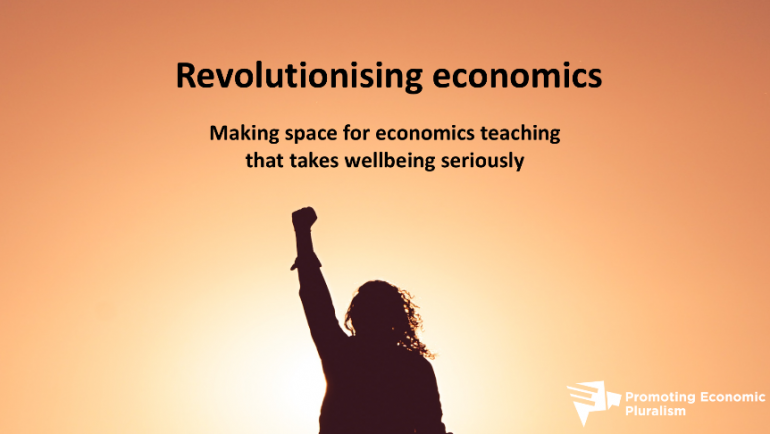 Making space for economics teaching that takes wellbeing seriously