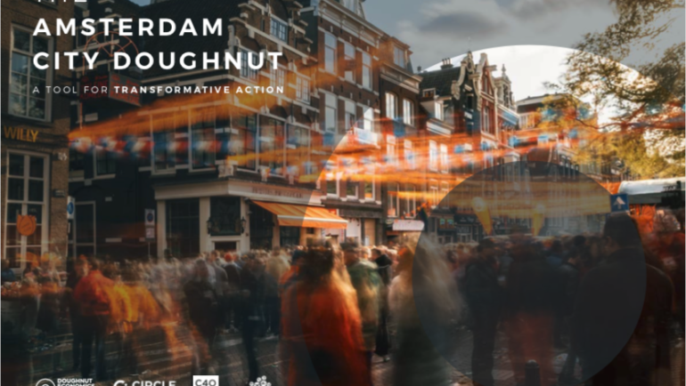 Amsterdam embraces Doughnut Economics – by Kate Raworth